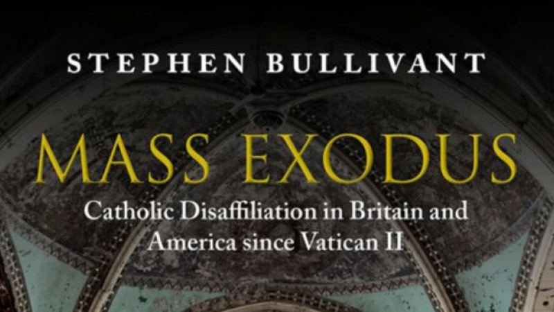Mass Exodus, Catholic Disaffiliation in Britain and America since Vatican II